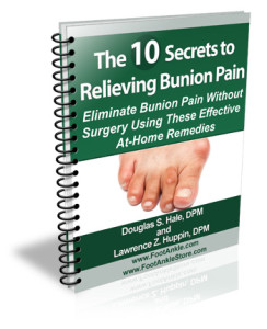 10 Secrets to Relieving Bunion Pain